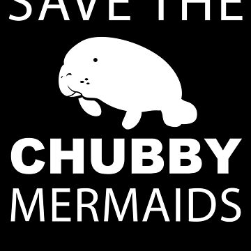 Save The Chubby Mermaids by deichmonster