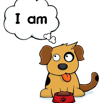 Who's a good... I AM! by MrSmithMachine