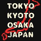 Vintage Tokyo Kyoto Osaka Japan Shirt with Country Outline by LaCaDesigns