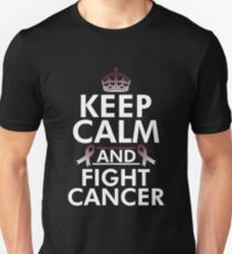 Keep Calm And Fight Cancer Awareness Gift For Throat patients Unisex T-Shirt