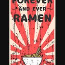 Funny Vintage Ramen T-shirt for People who Love Ramen by LaCaDesigns