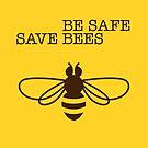 Be Safe - Save Bees by VrijFormaat