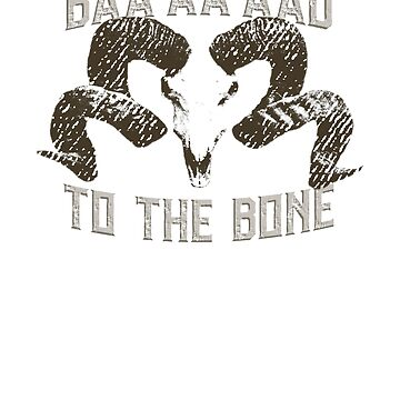 Ram Skull -- Bad To the Bone by LADGraphics