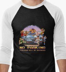 No Parking Violators will be Destroyed Men's Baseball ¾ T-Shirt