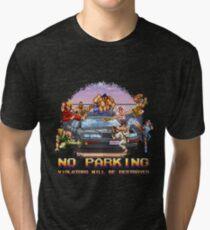 No Parking Violators will be Destroyed Tri-blend T-Shirt