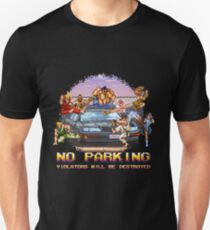No Parking Violators will be Destroyed Unisex T-Shirt