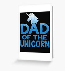 Dad of the Unicorn Father's Day Gift Greeting Card