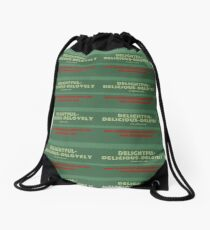 Delightful Delicious Delovely Drawstring Bag