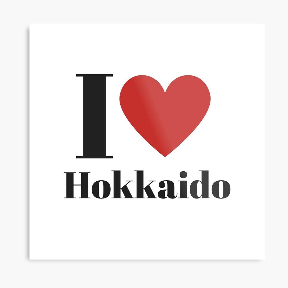 I Love Hokkaido (English) Metal Print