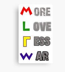 More Love Less War Canvas Print
