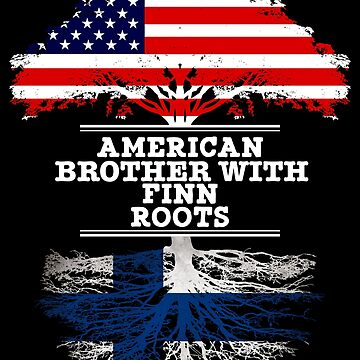 American Brother With Finn Roots - Gift For Finn Brother From Brother Or Sister by Gift-Ideas