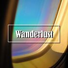 Wanderlust and an Airplane Window by Rachael Martin