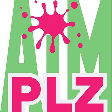 Aim Plz by Memodeth by Memodeth
