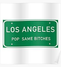 LOS ANGELES POP = SAME BITCHES Poster