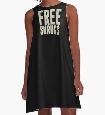 Free Shrugs A-Line Dress
