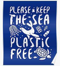 Please Keep The Sea Plastic Free Marine Animals. Poster