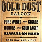 World Famous Gold Dust Saloon by APOFphotography