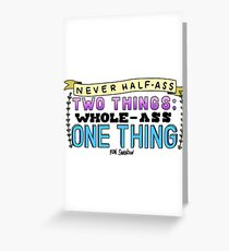 Ron Swanson Parks and Recreation Quote Greeting Card