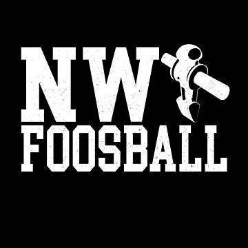 NW Foosball Northwest Table Soccer Fan by csfanatikdbz
