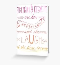 She Is Clothed With Strength and Dignity -Color Greeting Card