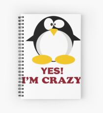 yes, I am Mad Crazy Penguin Animal Nerd gift t-shirt  Spiral Notebook