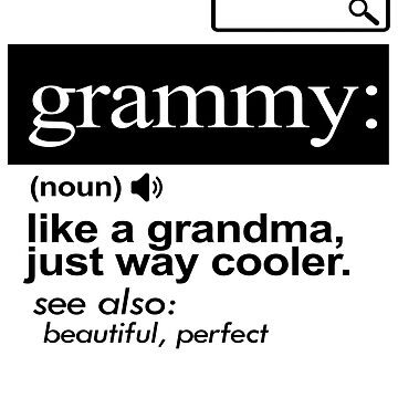 'Gramma Like A Grandma But Cool' Cute Gramma Perfect Gift by leyogi