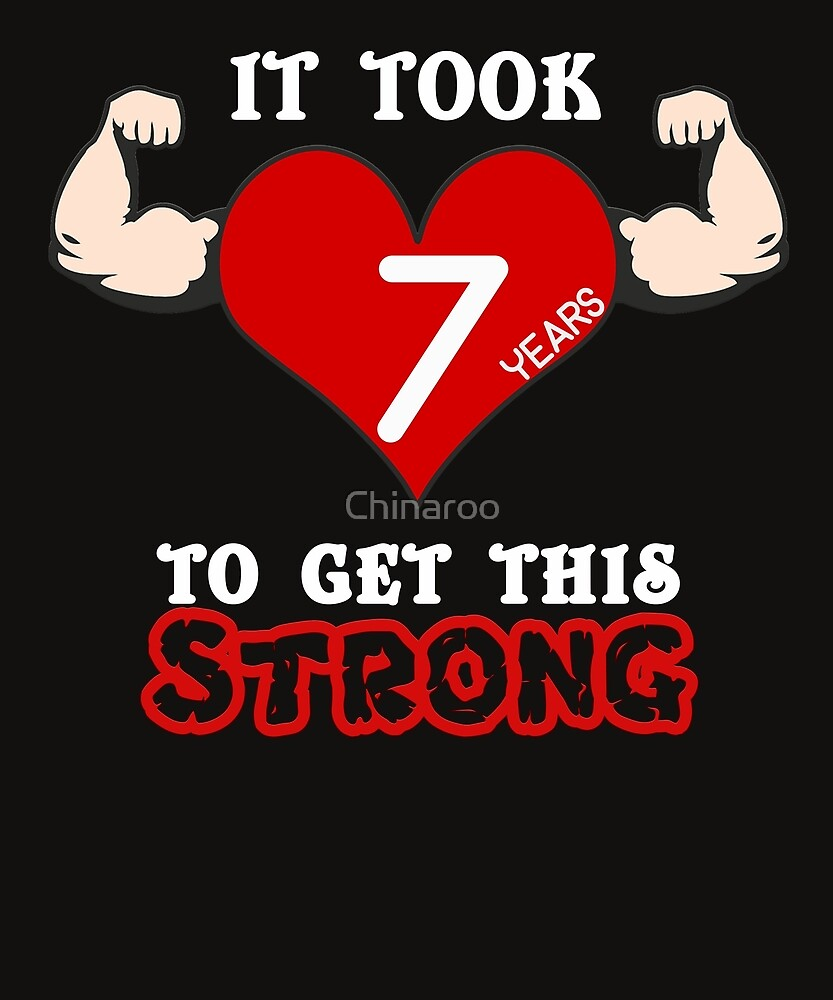 7th Birthday Anniversary Hearth Arms Strong B Day Seventh Gift T Shirt By Chinaroo