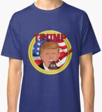 Trump a Poo Mouth Liar Classic T-Shirt