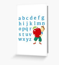 Now I know my abc! Greeting Card