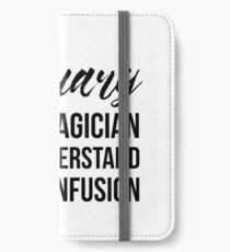 Actuary Not A Magician iPhone Wallet/Case/Skin