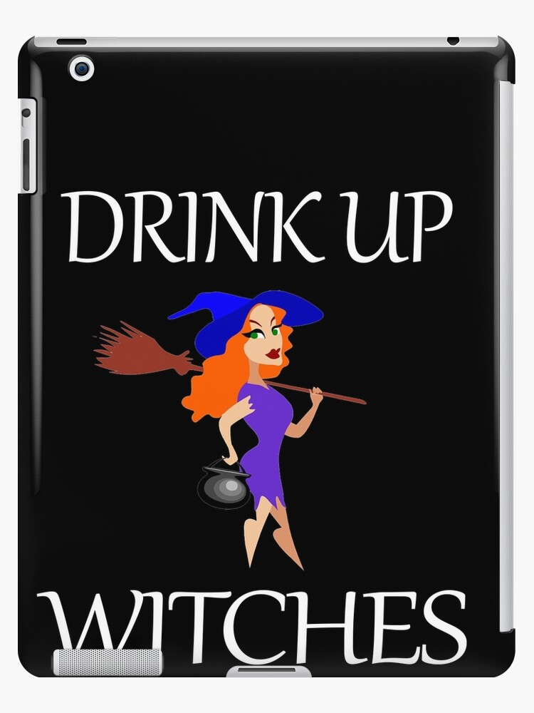 Funny Halloween Witch Design Drink Up Halloween Witches Ipad Case