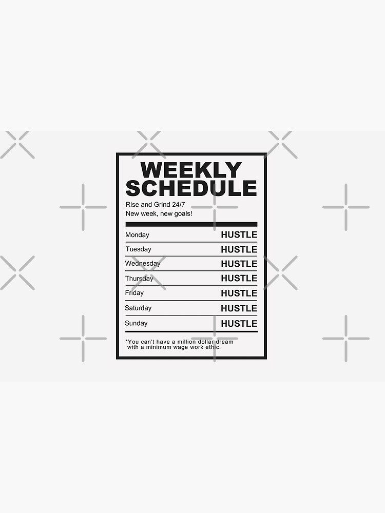Hustle Weekly Schedule Motivation by SuccessHunters