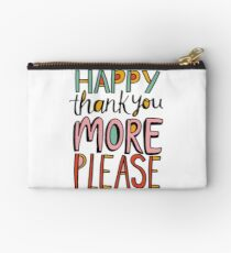 Happy Thank You More Please Studio Pouch