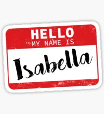 Hello My Name Is Isabella Name Tag Sticker