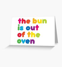Das Brötchen ist aus dem Ofen! Neues Baby Grußkarte