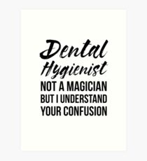 Funny Dental Hygienist Quote Wall Art | Redbubble