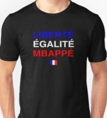 Liberté Égalité Kylian Mbappé Unisex T-Shirt