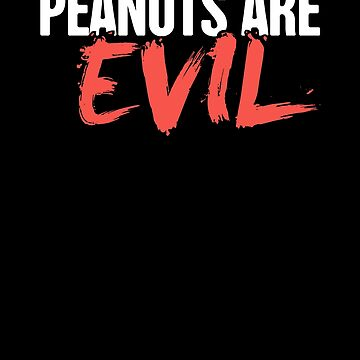 Evil - Peanut Allergy Warning by EMDdesign