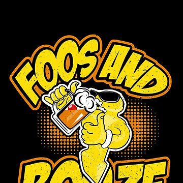 Foos and Booze Funny Foosball Guy Drinking Joke by csfanatikdbz