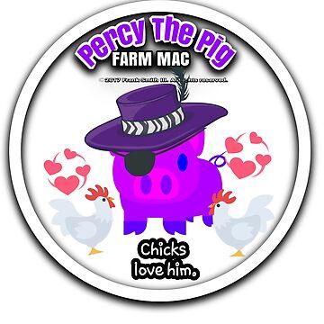 Percy the Pig. Farm Mac. Chicks love him. by FrankSmithIII