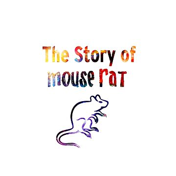 The Story of Mouse Rat by AngelinaKovale
