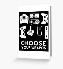 Choose your weapon gamer video game controller tee video game Greeting Card