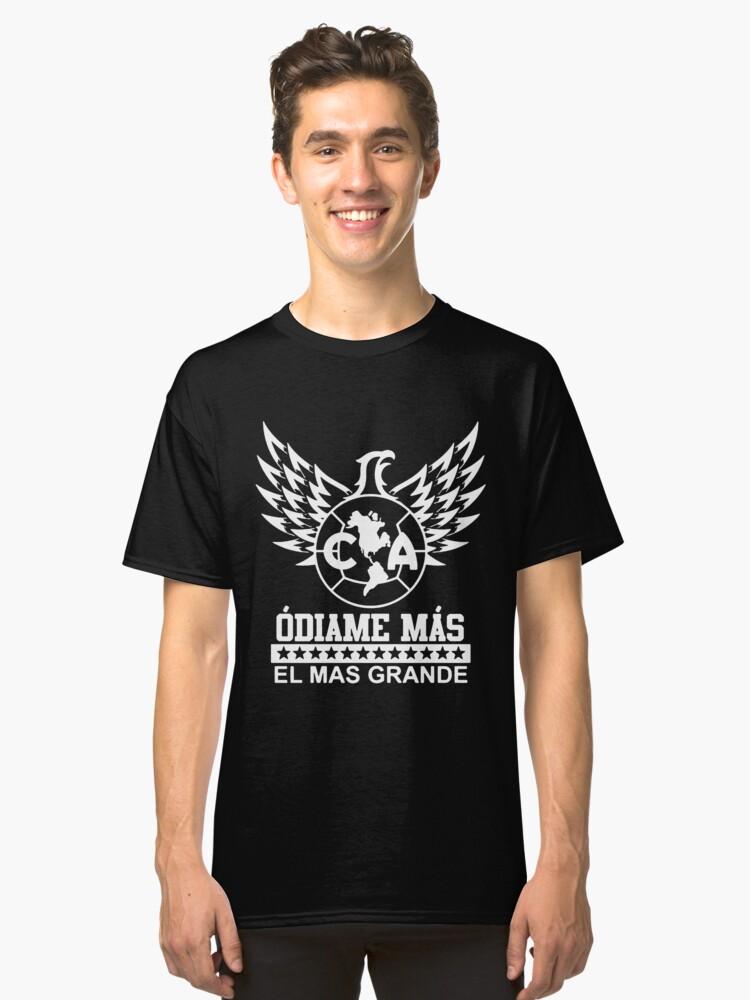 74de5f8feab Club America Mexico Aguilas Camiseta Jersey Odiame Mas El Mas Grande  skeleton Classic T-Shirt