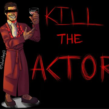 Who Killed Markiplier - Kill the Actor by Silverwing13