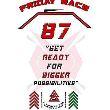 Friday Race, Get Ready for Bigger Possibilities by sportsimpact