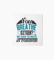 Breathe Oxygen Art Board