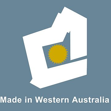 Made In W.A. by LostPerth