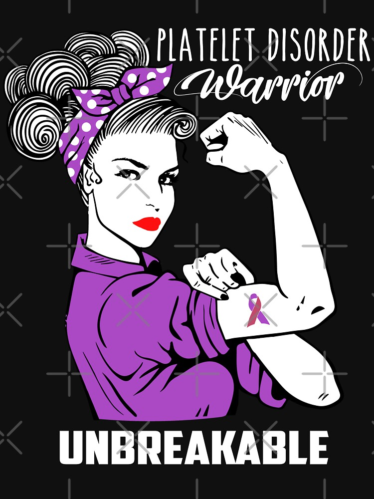 Platelet disorders Warrior Unbreakable Awareness by EcoKeeps