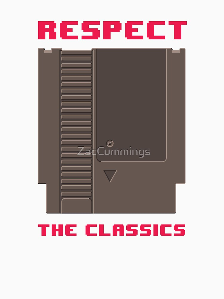 RESPECT THE CLASSICS by ZacCummings