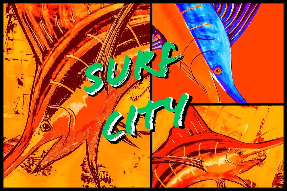 Surf City  by Nautic Dreams